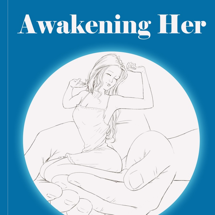 Awakening Her - A book for men - by Maja Monrue - paperback cover